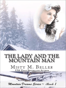 The Lady and the Mountain Man: Mountain Dreams Series, #1