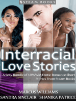Interracial Love Stories - A Sexy Bundle of 3 BWWM Erotic Romance Short Stories From Steam Books