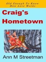 Craig's Hometown