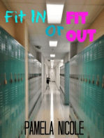 Fit In or Fit Out