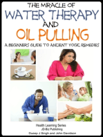 The Miracle of Water Therapy and Oil Pulling