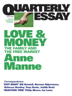 Quarterly Essay 29 Love and Money: The Family and the Free Market