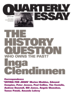 Quarterly Essay 23 The History Question