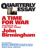 Quarterly Essay 20 A Time for War
