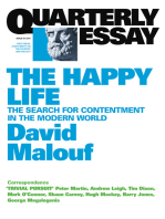 Quarterly Essay 41 The Happy Life