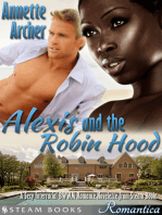 Alexis and the Robin Hood - A Sexy Interracial BWWM Romance Novelette from Steam Books