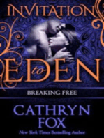 Breaking Free (Invitation to Eden)