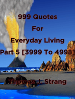999 Quotes For Everyday Living Part 5 [3999 To 4998]