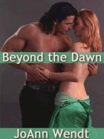 Beyond the Dawn