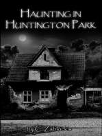 Haunting in Huntington Park