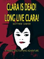 Clara is Dead! Long Live Clara!