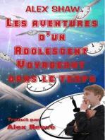 Les aventures d'un adolescent voyageant dans le temps