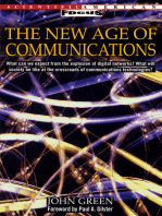 The New Age of Communications