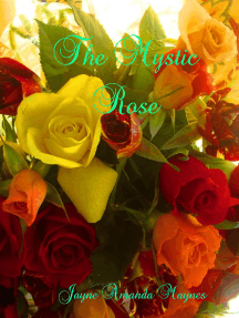 The Mystic Rose