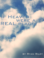 If Heaven Were a Real Place