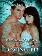 Orphans, Wolves & Loving It!