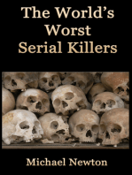 The World's Worst Serial Killers