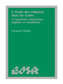 L'étude des religions dans les écoles: L'expérience américaine, anglaise et canadienne
