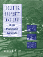 Politics, Property and Law in the Philippine Uplands