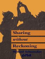 Sharing without Reckoning