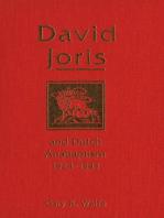 David Joris and Dutch Anabaptism, 1524-1543