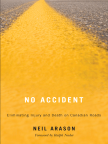 No Accident: Eliminating Injury and Death on Canadian Roads