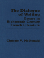 The Dialogue of Writing: Essays in Eighteenth-Century French Literature