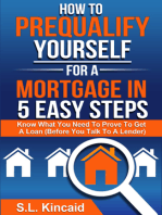 How To Pre-Qualify Yourself For A Mortgage In 5 Easy Steps