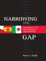 Narrowing the Gap: Legal English for the New International Legal Practitioner