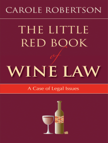 The Little Red Book of Wine Law: A Case of Legal Issues
