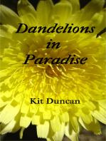Dandelions in Paradise