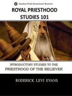 Royal Priesthood Studies 101