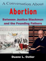 A Conversation about Abortion Between Justice Blackmun and the Founding Fathers