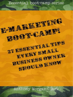 E-marketing Boot-Camp! 27 Essential Tips Every Small Business Owner Should Know.