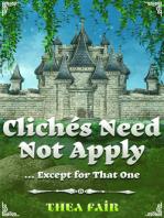 Clichés Need Not Apply