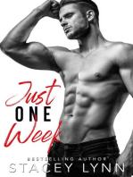Just One Week