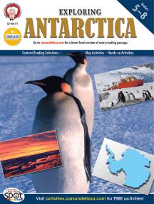 Exploring Antarctica, Grades 5 - 8