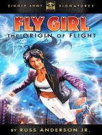 Fly Girl Volume 1