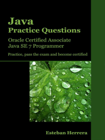 Java Practice Questions: Oracle Certified Associate, Java SE 7 Programmer (OCAJP)