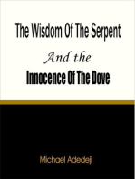 The Wisdom of The Serpent And The Innocence of The Dove