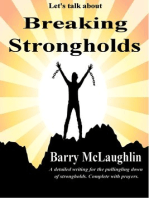 """Let's Talk About """"Breaking Strongholds"""""""
