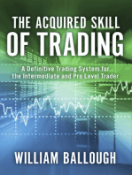 The Acquired Skill of Trading