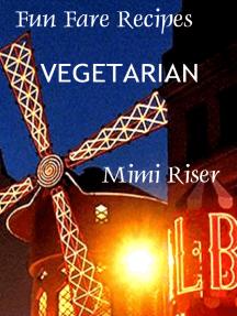 Fun Fare Recipes: Vegetarian