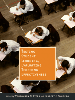 Testing Student Learning, Evaluating Teaching Effectiveness