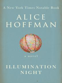 Illumination Night: A Novel