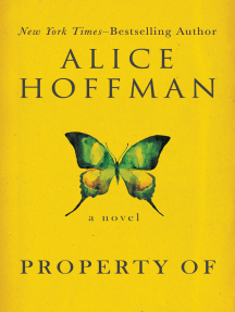 Property Of: A Novel