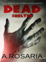 Dead Shelter (Zombieclypse, #2)