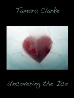 Uncovering The Ice