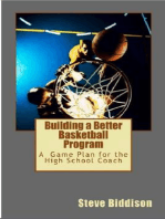 Building a Better Basketball Program (Winning Ways Basketball, #6)