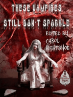 These Vampires Still Don't Sparkle (These Vampires Don't Sparkle, #2)